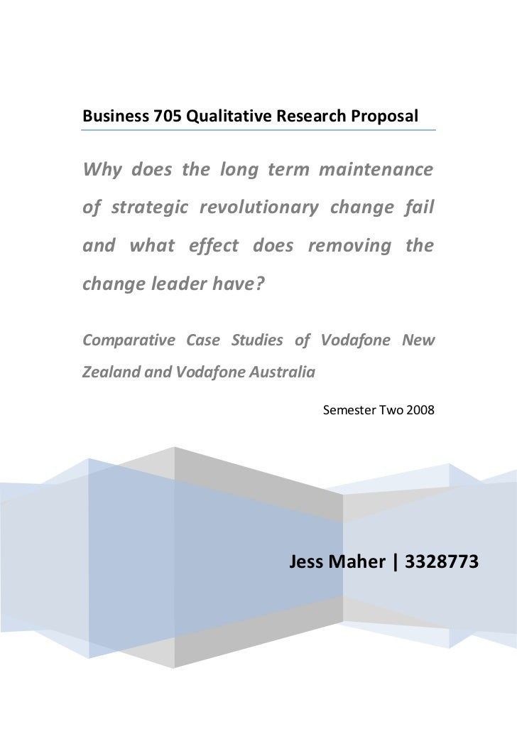 Jess Maher | 3328773Business 705 Qualitative Research ProposalWhy does the long term maintenance of strategic revolutionar...