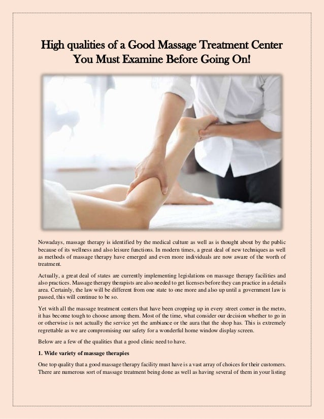 High qualities of a Good Massage Treatment Center You Must Examine Before Going On! Nowadays, massage therapy is identifie...