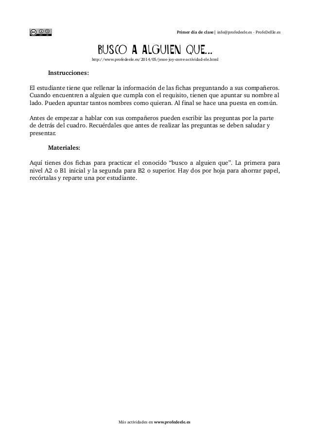 Primer día de clase| info@profedeele.es ProfeDeEle.  es  Busco a alguien que...  http://www.profedeele.es/2014/05/jessej...