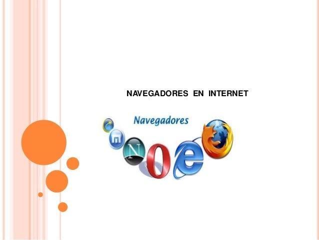 NAVEGADORES EN INTERNET