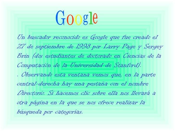 SOL http://www.sol.es/ GOOGLE http://www.google.com/ YAHOO! http://www.yahoo.es/ OVERTURE www.overture.com INFOSEEKinfosee...