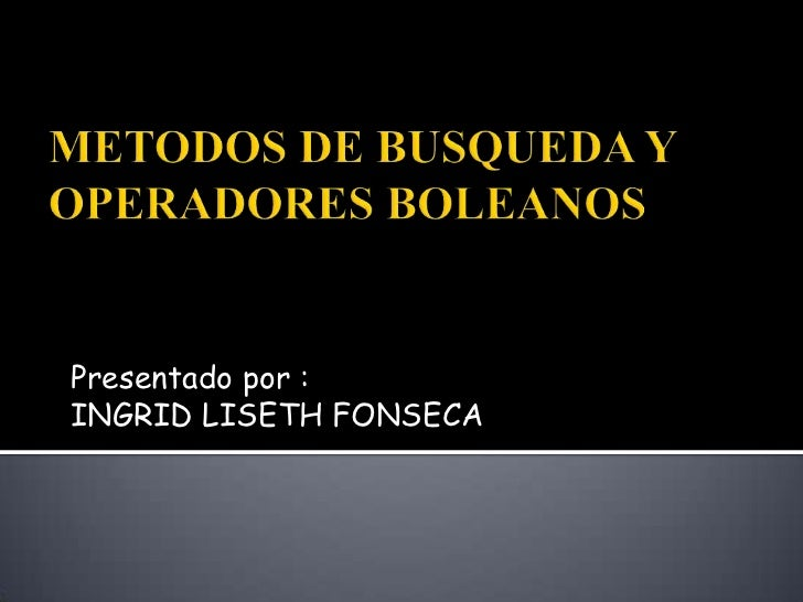 Presentado por :INGRID LISETH FONSECA