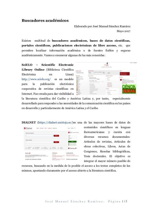 J o s é M a n u e l S á n c h e z R a m í r e z . P á g i n a 1 | 5 Buscadores académicos Elaborado por José Manuel Sánche...