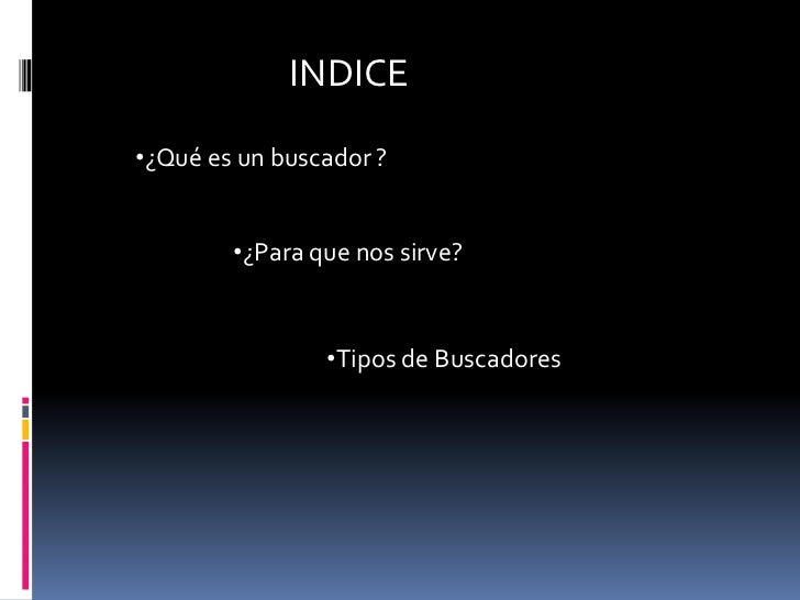 B Uscadores De La Web Slide 2