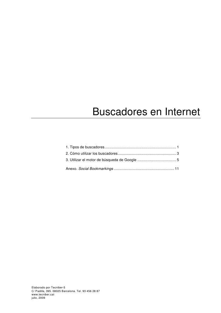 Buscadores en Internet                            1. Tipos de buscadores.....................................................
