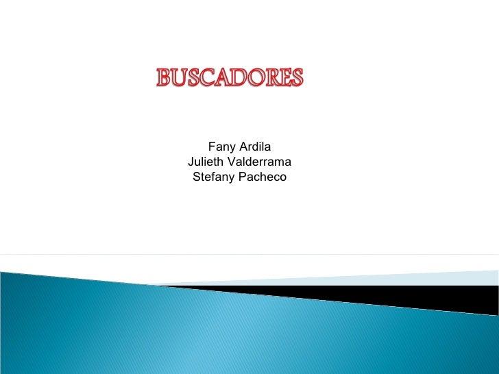 Fany Ardila Julieth Valderrama Stefany Pacheco