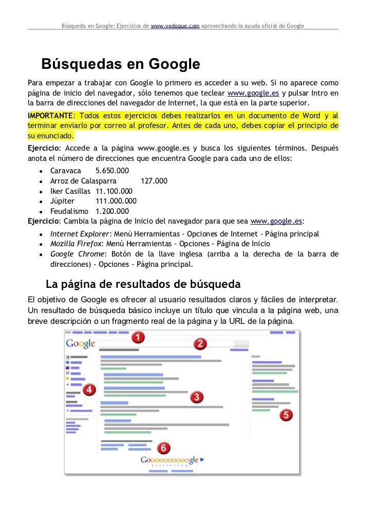 Búsqueda en Google: Ejercicios de www.vedoque.com aprovechando la ayuda oficial de Google   Búsquedas en GooglePara empeza...