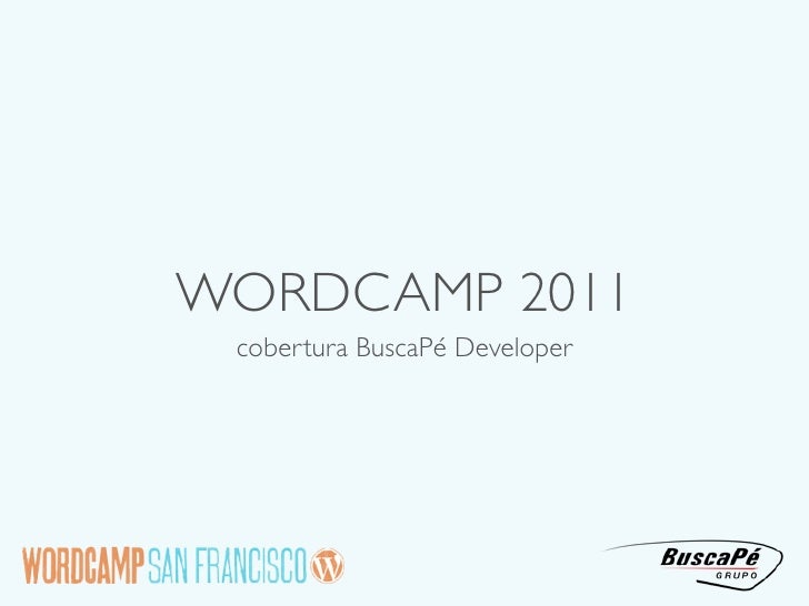 WORDCAMP 2011 cobertura BuscaPé Developer