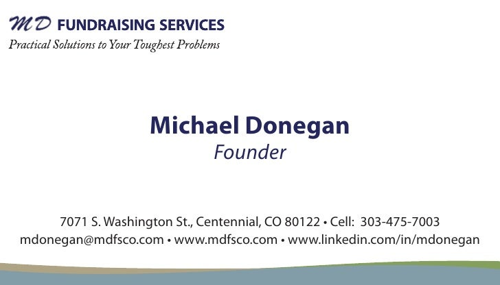 Michael Donegan                              Founder        7071 S. Washington St., Centennial, CO 80122 • Cell: 303-475-7...
