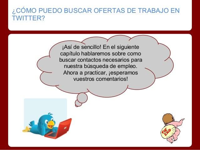 Buscar empleo en twitter i for Ofertas de empleo en la linea