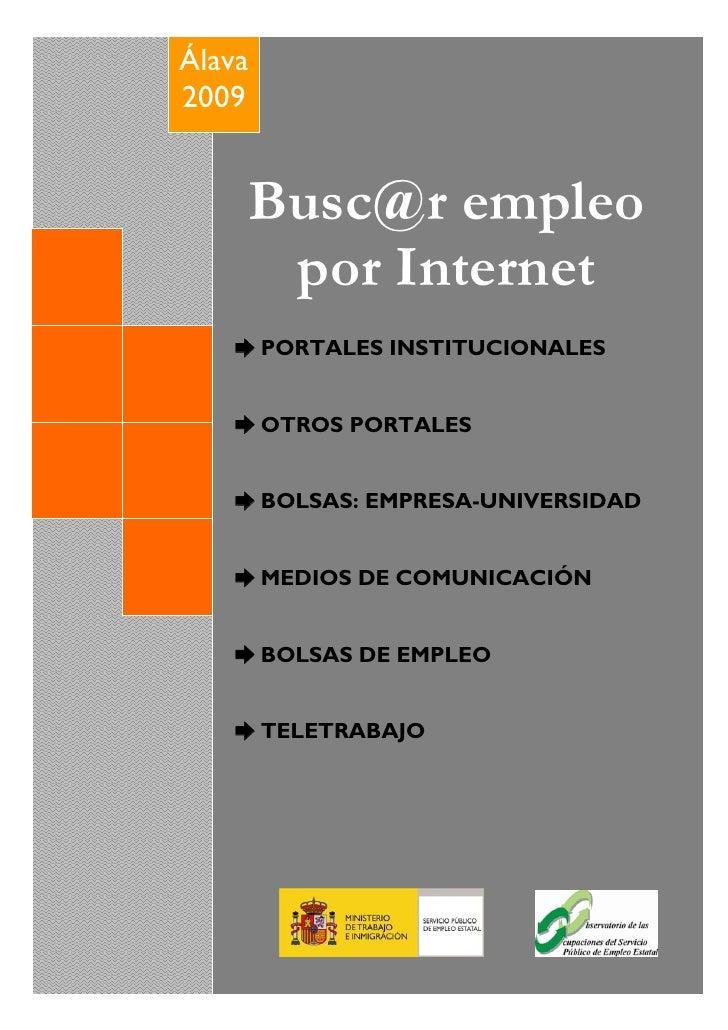 Álava     2009  FORMACIÓN PARA EL EMPLEO EN                         ÁLAVA                  Busc@r empleo          BOLETÍN ...