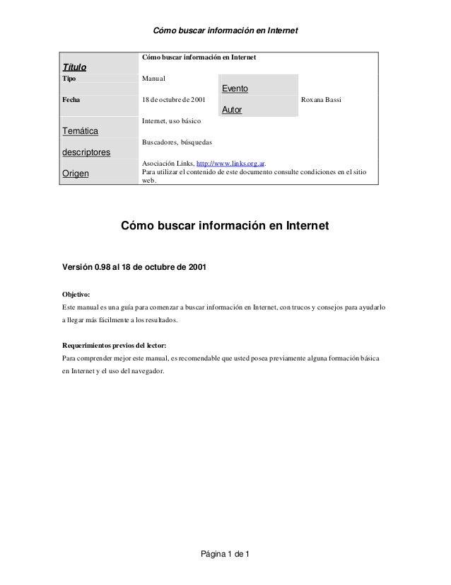 Cómo buscar información en Internet  Página 1 de 1  Título  Cómo buscar información en Internet  Tipo Manual  Evento  Fech...