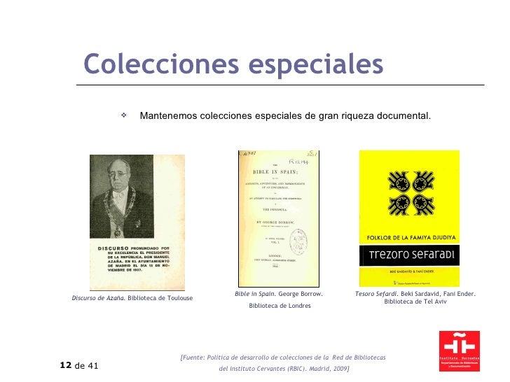 Colecciones especiales <ul><li>Mantenemos colecciones especiales de gran riqueza documental. </li></ul>Discurso de Azaña. ...