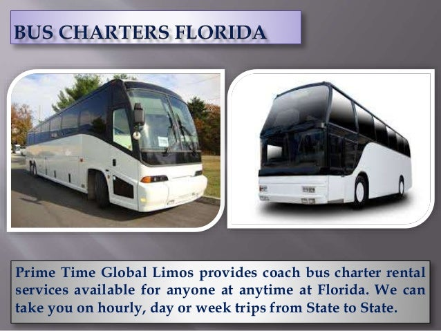 Prime Time Global Limos provides coach bus charter rental services available for anyone at anytime at Florida. We can take...