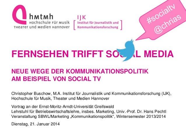 Fernsehen trifft Social Media - Neue Wege der Kommunikationspolitik am Beispiel von Social TV Slide 2