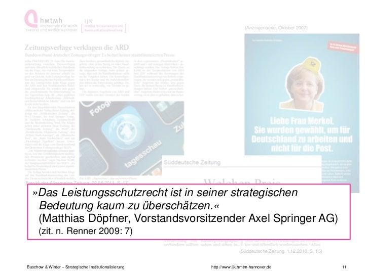 (Anzeigenserie, Oktober 2007)(Frankfurter Allgemeine Zeitung, 22.06.2011, S. 17)   »Das Leistungsschutzrecht ist in seiner...