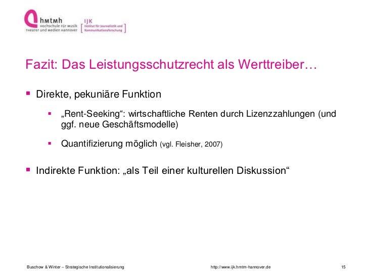 """Fazit: Das Leistungsschutzrecht als Werttreiber… Direkte, pekuniäre Funktion                 """"Rent-Seeking"""": wirtschaftl..."""