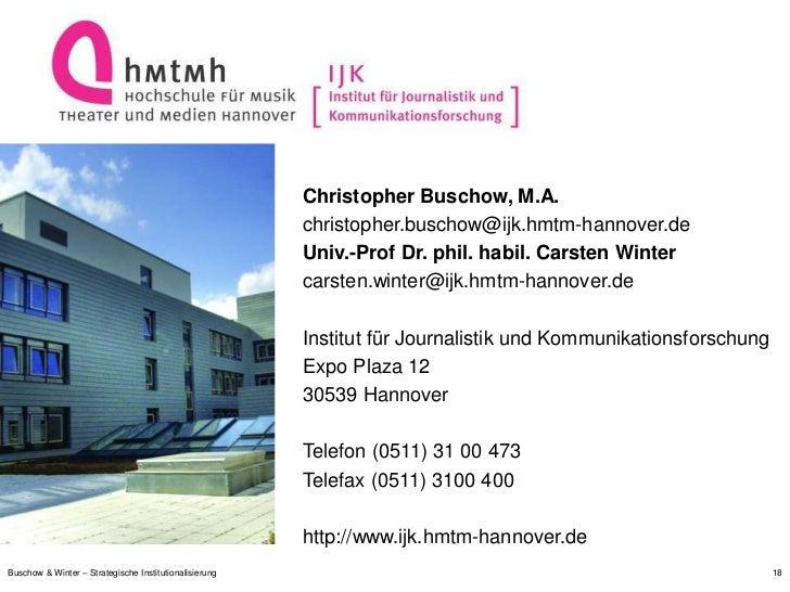 Christopher Buschow, M.A.                                                        christopher.buschow@ijk.hmtm-hannover.de ...