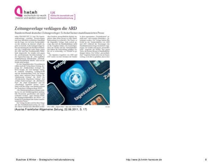 (Ausriss Frankfurter Allgemeine Zeitung, 22.06.2011, S. 17) Buschow & Winter – Strategische Institutionalisierung        h...