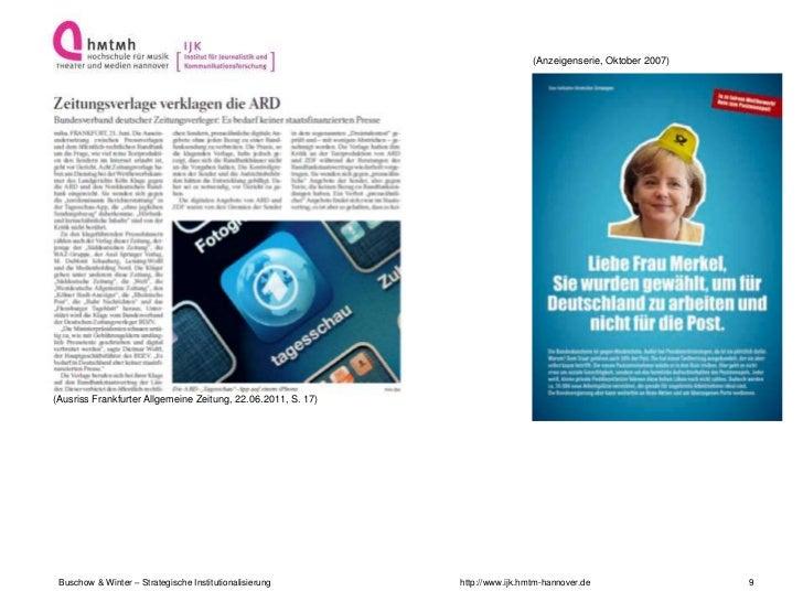 (Anzeigenserie, Oktober 2007)(Ausriss Frankfurter Allgemeine Zeitung, 22.06.2011, S. 17) Buschow & Winter – Strategische I...