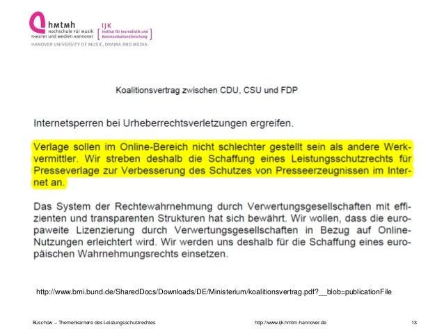 http://www.ijk.hmtm-hannover.deBuschow – Themenkarriere des Leistungsschutzrechtes 13http://www.bmi.bund.de/SharedDocs/Dow...