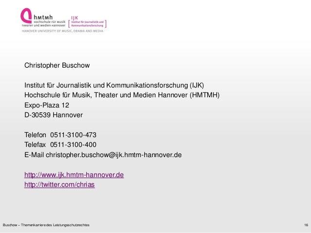 http://www.ijk.hmtm-hannover.deBuschow – Themenkarriere des Leistungsschutzrechtes 16Christopher BuschowInstitut für Journ...