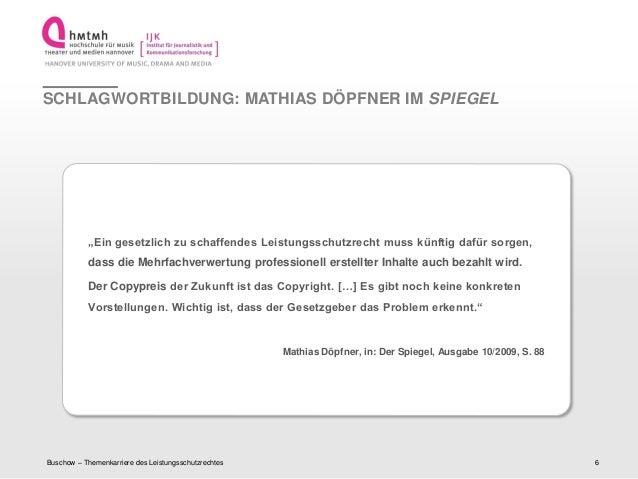 """http://www.ijk.hmtm-hannover.deSCHLAGWORTBILDUNG: MATHIAS DÖPFNER IM SPIEGEL""""Ein gesetzlich zu schaffendes Leistungsschutz..."""