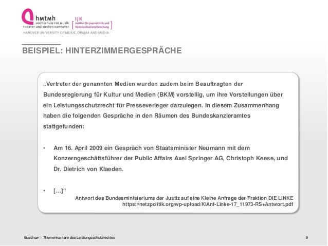 """http://www.ijk.hmtm-hannover.deBEISPIEL: HINTERZIMMERGESPRÄCHEBuschow – Themenkarriere des Leistungsschutzrechtes 9""""Vertre..."""