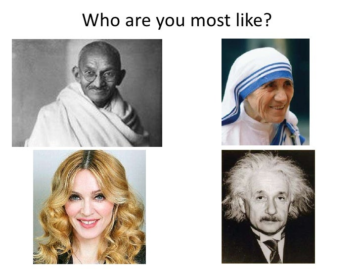 Who are you most like?<br />