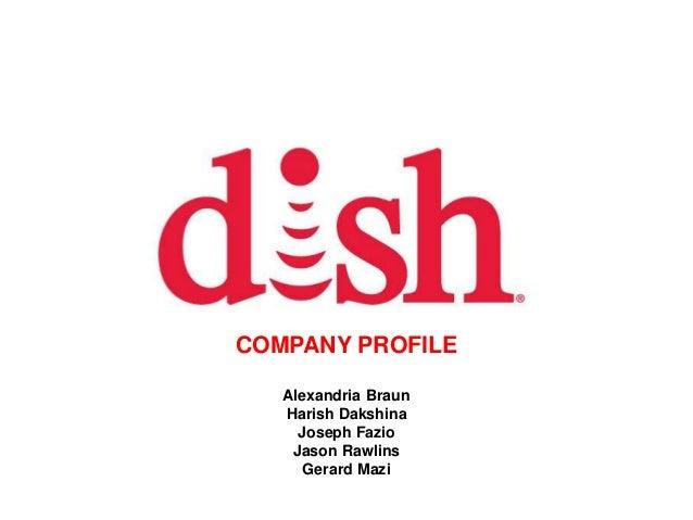 COM COMPANY PROFILE Alexandria Braun Harish Dakshina Joseph Fazio Jason Rawlins Gerard Mazi