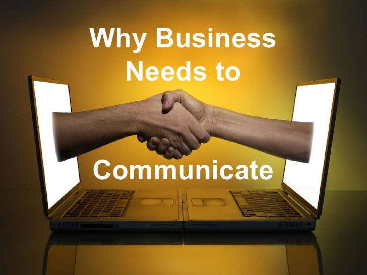 Why Business Needs to Communicate
