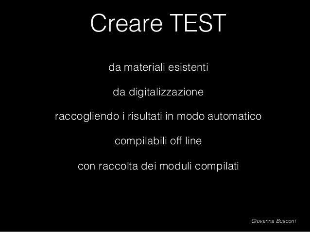 Creare TEST da materiali esistenti da digitalizzazione raccogliendo i risultati in modo automatico compilabili off line co...