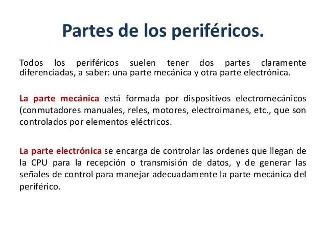 Dispositivos de almacenamiento de datos.Forman parte de la jerarquía de memoria:Interactúan de forma autónoma con la máqui...