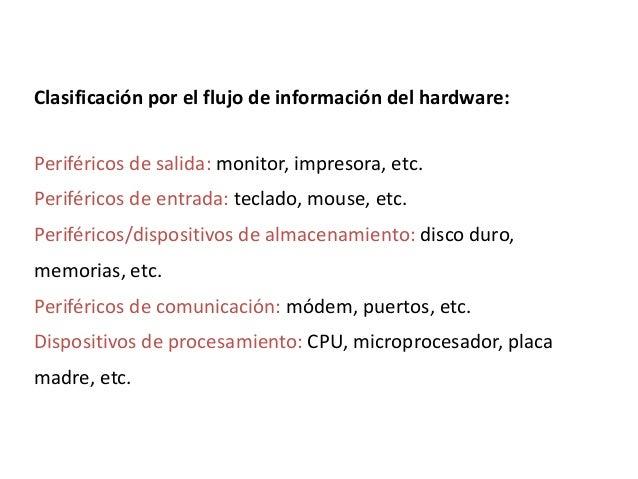 PERIFÉRICOS• Se denominan periféricos tanto a las unidades o dispositivos  a través de los cuales el ordenador se comunica...