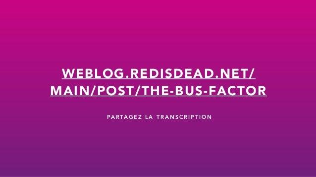 The bus factor Slide 2