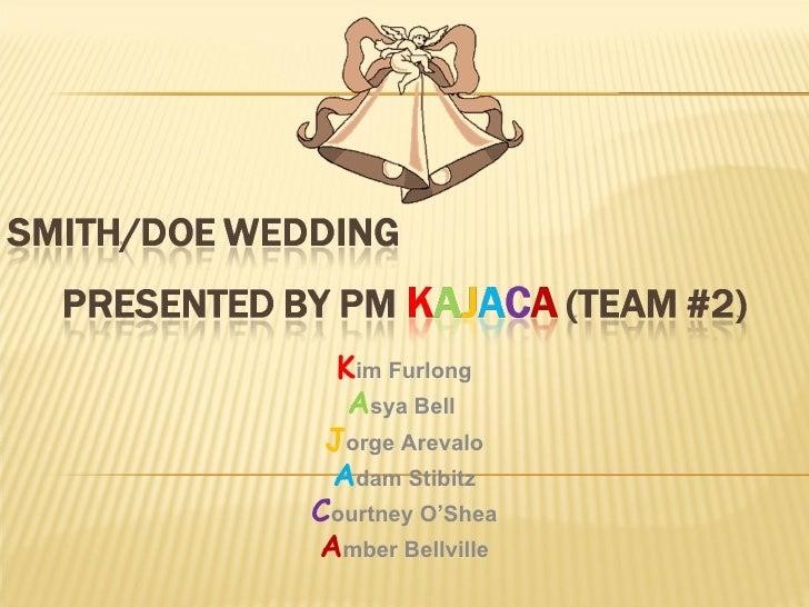 wedding presentation k im furlong a sya bell j orge arevalo a dam stibitz c ourtney o