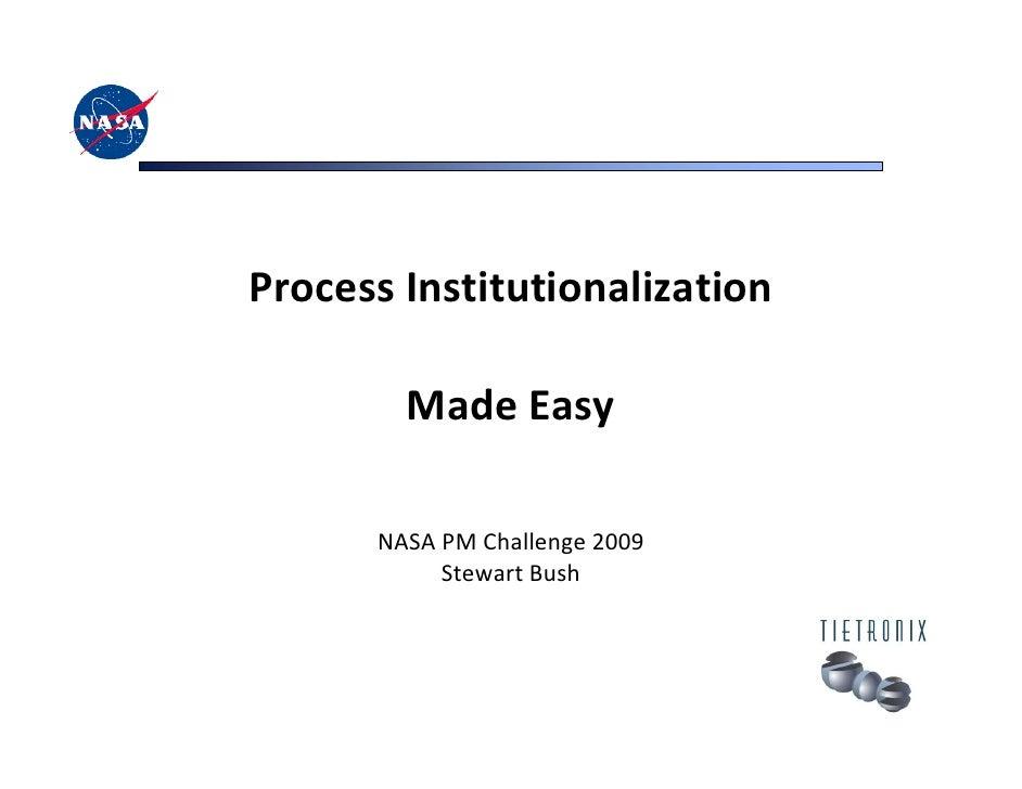 ProcessInstitutionalization        MadeEasy      NASAPMChallenge2009           StewartBush