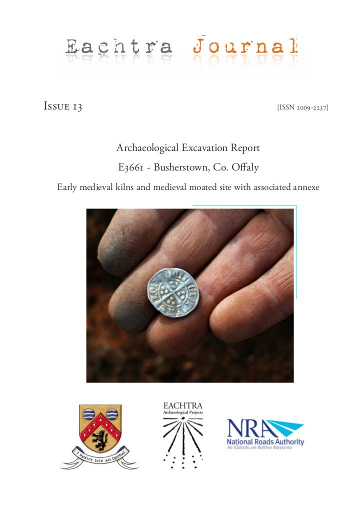 Eachtra JournalIssue 13                                                  [ISSN 2009-2237]                 Archaeological E...