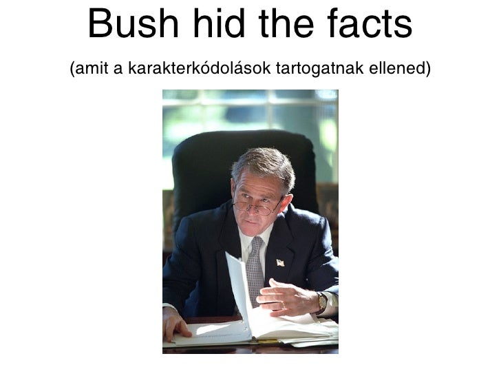 bush hid the facts