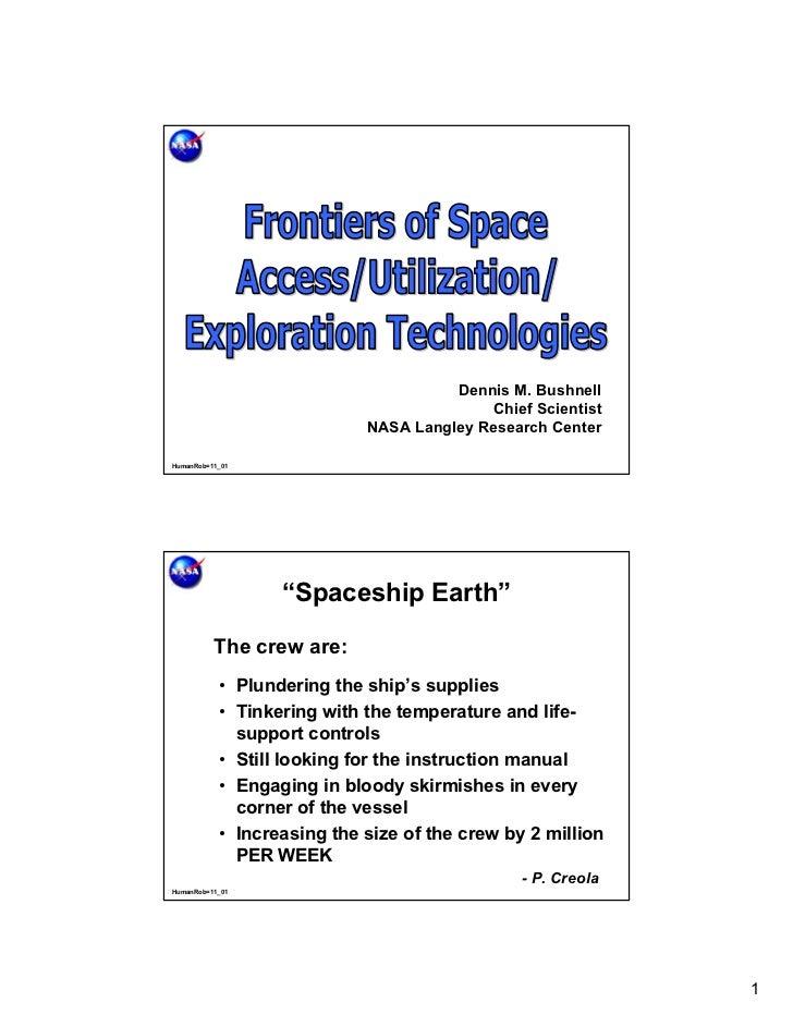 Dennis M. Bushnell                                           Chief Scientist                            NASA Langley Resea...