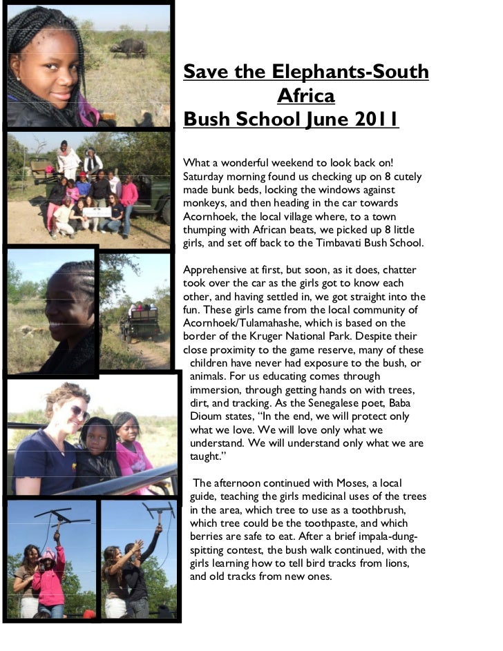 Save the Elephants-South         AfricaBush School June 2011What a wonderful weekend to look back on!Saturday morning foun...