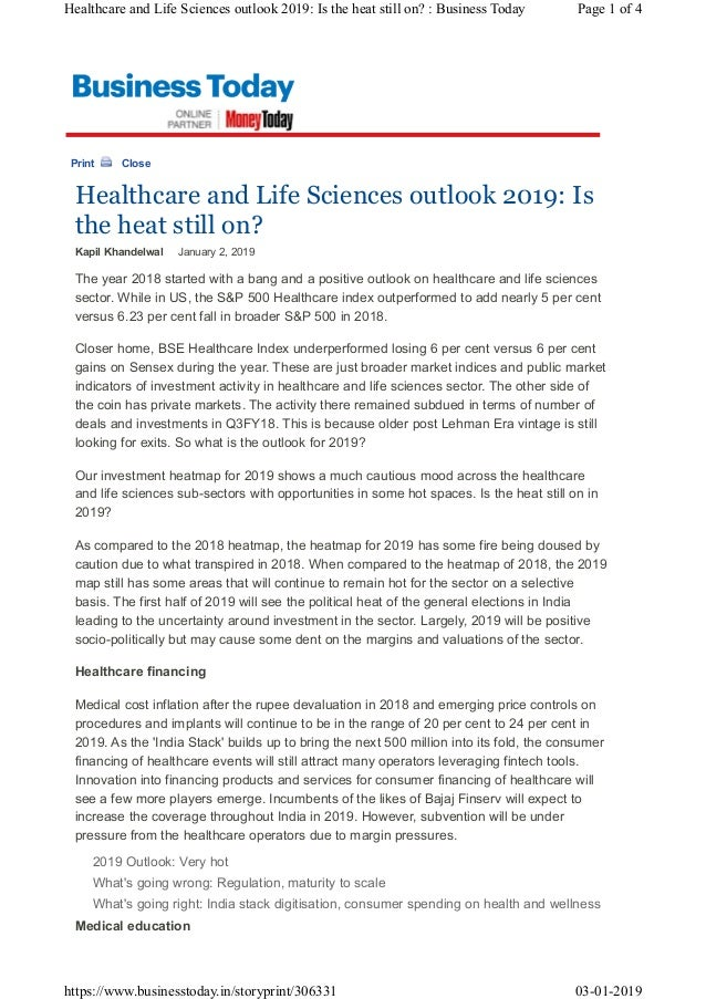 Print Close Healthcare and Life Sciences outlook 2019: Is the heat still on? Kapil Khandelwal�����January�2,�2019� The�yea...