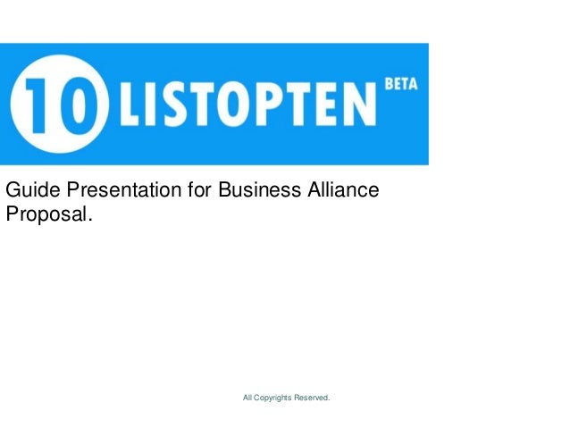 Guide Presentation for Business Alliance Proposal. All Copyrights Reserved.