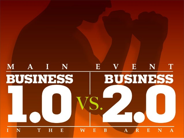 Business 1.0 vs Business 2.0