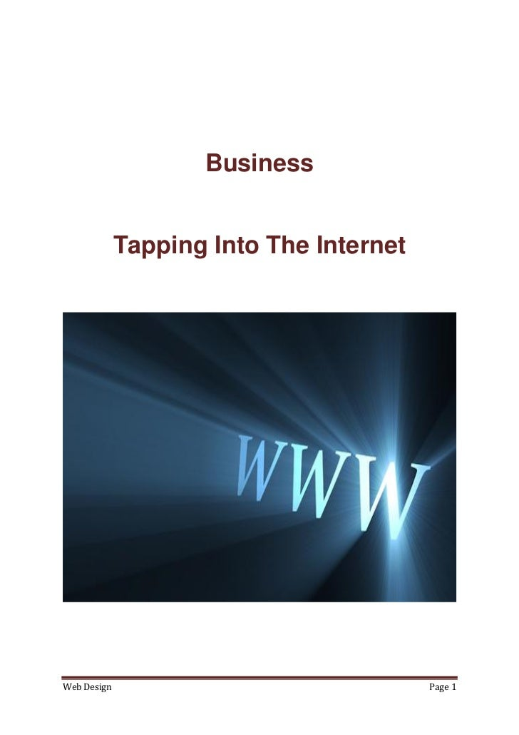 Business             Tapping Into The InternetWeb Design                               Page 1