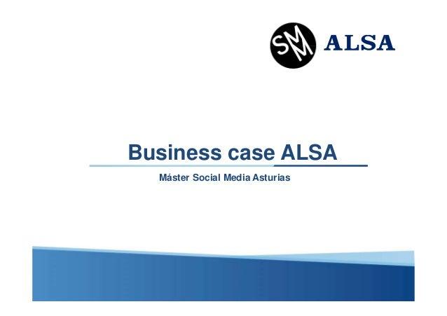 Business case ALSA Máster Social Media Asturias