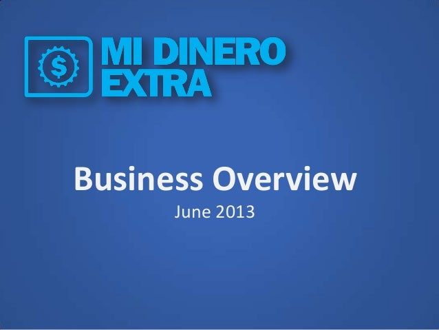 Business Overview June 2013