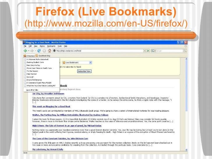 Firefox (Live Bookmarks) (http://www.mozilla.com/en-US/firefox/)