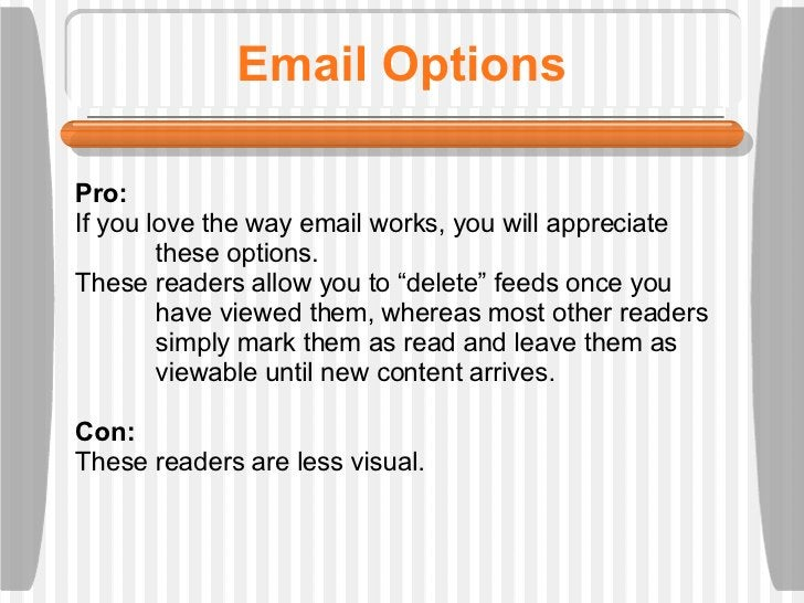 """Email Options Pro:  If you love the way email works, you will appreciate  these options.  These readers allow you to """"dele..."""