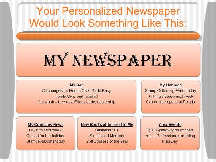 Your Personalized Newspaper Would Look Something Like This: